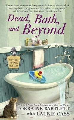 Dead, Bath, and Beyond