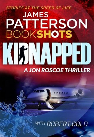 Kidnapped (Jon Roscoe Thriller #3)