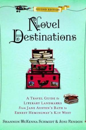 Reading books Novel Destinations, Second Edition: A Travel Guide to Literary Landmarks from Jane Austen's Bath to Ernest Hemingway's Key West