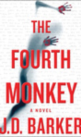 The Fourth Monkey (A 4MK Thriller, #1)