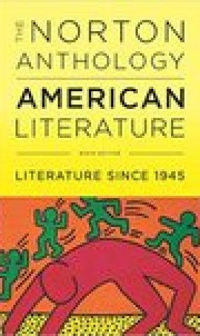 The Norton Anthology of American Literature, Volume E, Literature Since 1945