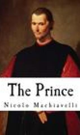 The Prince: A 16th-Century Political Treatise