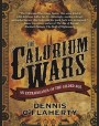 The Calorium Wars: An Extravaganza of the Gilded Age