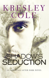 Shadow's Seduction (Immortals After Dark, #17; The Dacians, #2)