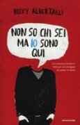 Download Non so chi sei ma io sono qui books