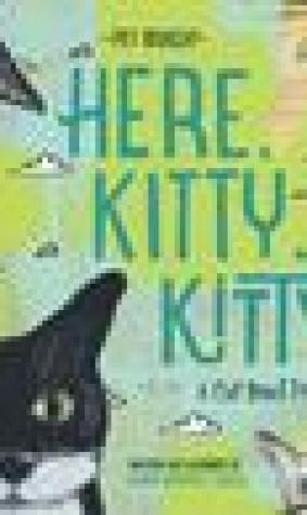 Here, Kitty, Kitty!: A Cat Breed Primer