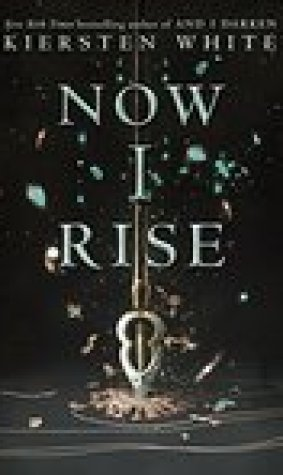 Now I Rise (The Conqueror's Saga, #2)