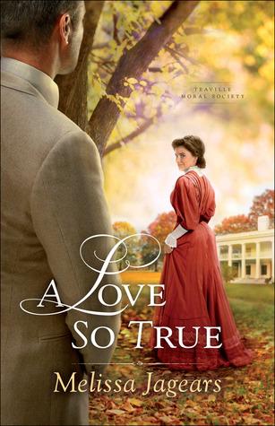 A Love So True (Teaville Moral Society #2)