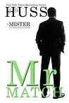 Mr. Match (Mister, #5)