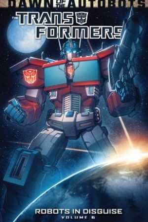 read online Transformers: Robots in Disguise Volume 6