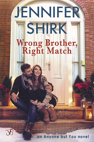 Wrong Brother, Right Match (Anyone But You #3)