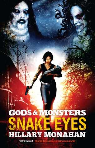 Snake Eyes (Gods & Monsters, #3)