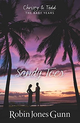 Sandy Toes (Christy & Todd: The Baby Years #1)