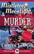 Download Mistletoe, Moonlight and Murder (Ravenwood Cove Cozy Mystery, #3) books