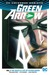 Green Arrow, Volume 1: The Death and Life of Oliver Queen