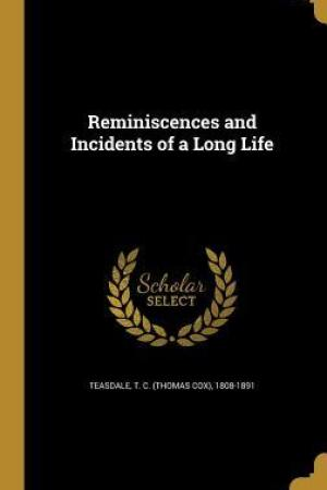 Reading books Reminiscences and Incidents of a Long Life