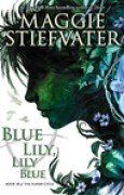 Download Blue Lily, Lily Blue (The Raven Cycle, #3) pdf / epub books