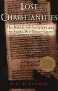 Download Lost Christianities: The Battles for Scripture and the Faiths We Never Knew pdf / epub books