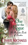 One for the Rogue (The Bachelor Lords of London, #3)