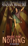 Magic for Nothing (InCryptid, #6)