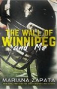 Download The Wall of Winnipeg and Me books