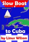 Download Slow Boat to Cuba