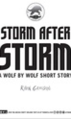 Storm After Storm (Wolf by Wolf, #1.6)