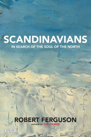 Reading books Scandinavians: In Search of the Soul of the North