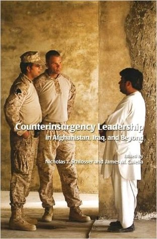 Counterinsurgency Leadership in Afghanistan, Iraq, and Beyond