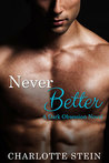 Never Better (Dark Obsession, #3)
