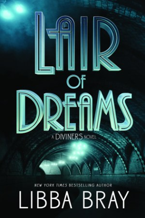read online Lair of Dreams (The Diviners, #2)