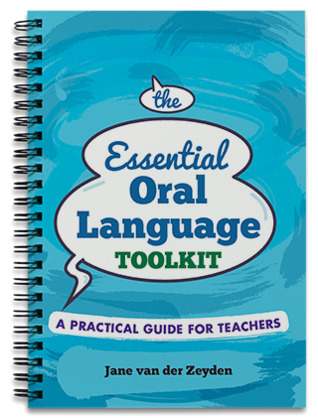 Essential Oral Language Toolkit: A Practical Guide for Teachers