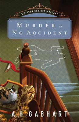 Murder is No Accident (Hidden Springs Mystery #3)