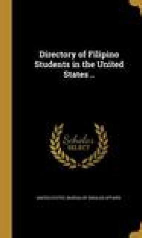 Directory of Filipino Students in the United States ..