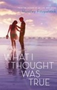 Download What I Thought Was True books