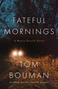 Fateful Mornings (Henry Farrell  #2)