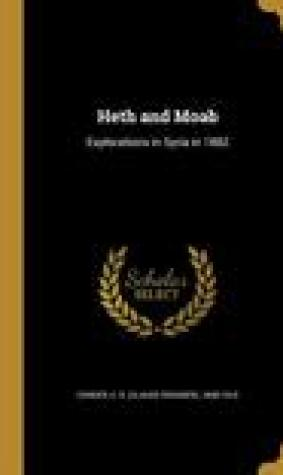Heth and Moab: Explorations in Syria in 1882