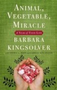 Download Animal, Vegetable, Miracle: A Year of Food Life books