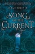 Download Song of the Current (Song of the Current #1) pdf / epub books