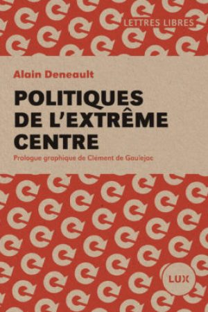 Reading books Politiques de l'extrme centre