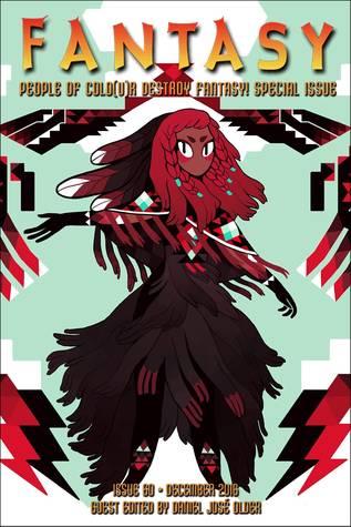 Fantasy Magazine, December 2016: People of Colo(u)r Destroy Fantasy! Special Issue