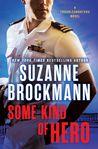 Some Kind of Hero (Troubleshooters, #19)