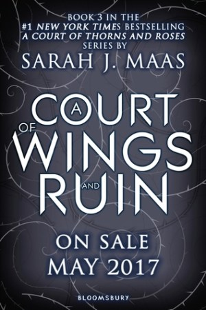 read online A Court of Wings and Ruin (A Court of Thorns and Roses, #3)