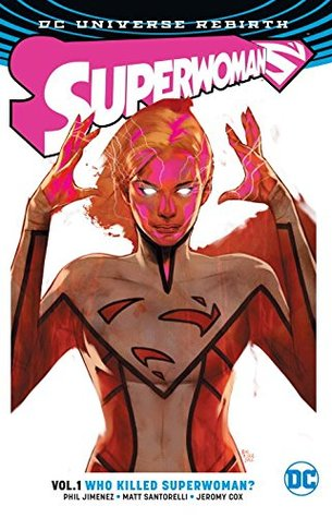 Superwoman, Volume 1: Who Killed Superwoman?
