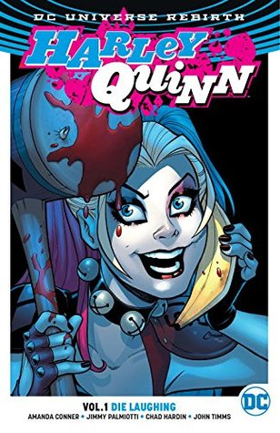 Harley Quinn, Volume 1: Die Laughing