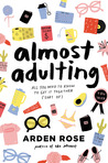 Almost Adulting: All You Need to Know to Get It Together