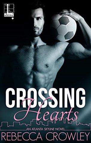 Crossing Hearts (Atlanta Skyline, #1)
