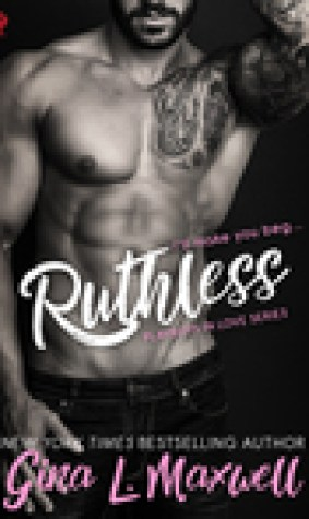 Ruthless (Playboys in Love, #2)