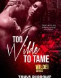 Too Wilde to Tame (Wilde Security, #5)