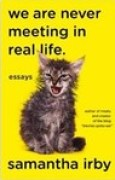 Download We Are Never Meeting In Real Life books